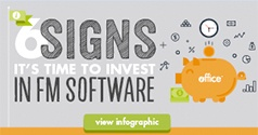 6 Signs it's Time to Invest in FM Software