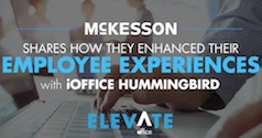 McKesson Shares How They Enhanced Their Employee Experiences with iOFFICE Hummingbird