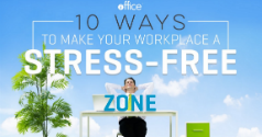 10 Ways To Make Your Workplace A Stress-Free Zone