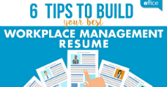 6 Tips To Build Your Best Workplace Resume