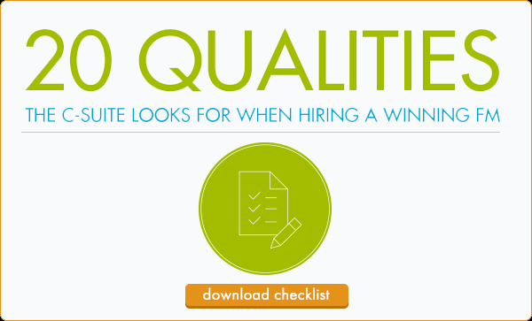 Get the 20 qualities your C-suite looks for when hiring a winning FM